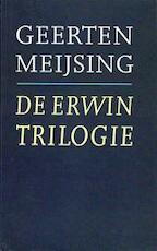 De Erwin- trilogie - Geerten Meijsing (ISBN 9789029530873)