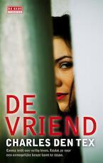 De vriend - Charles den Tex (ISBN 9789044519884)