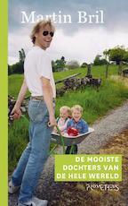 De mooiste dochters van de wereld - Martin Bril (ISBN 9789044624977)