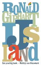 IJsland - Ronald Giphart (ISBN 9789041709622)