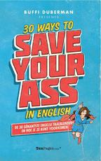 30 ways to save your ass in English - Buffi Duberman (ISBN 9789491553059)