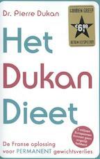 Het Dukan dieet - Pierre Dukan (ISBN 9789045207094)