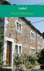 Aubel - Ruud Offermans (ISBN 9789462544642)