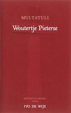 Woutertje Pieterse - Multatuli, Ivo de Wijs (ISBN 9789076347615)