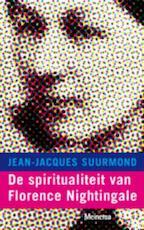 De spiritualiteit van Florence Nightingale - Jean-Jacques Suurmond (ISBN 9789021142715)