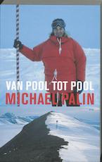 Van pool tot pool - Michael Palin (ISBN 9789026322600)