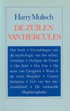 De zuilen van Hercules - Harry Mulisch (ISBN 9789023431589)