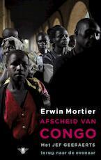 Afscheid van Congo - Erwin Mortier (ISBN 9789023457794)