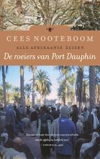 De roeiers van Port Dauphin - Cees Nooteboom (ISBN 9789023465492)