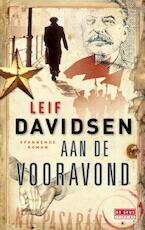 Aan de vooravond - Leif Davidsen (ISBN 9789044518245)