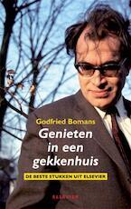 Genieten in een gekkenhuis - Godfried Bomans (ISBN 9789068829112)
