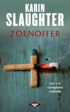 Zoenoffer - Karin Slaughter (ISBN 9789023475859)