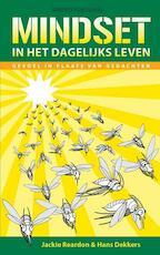 Mindset in het dagelijks leven - Jackie Reardon, Hans Dekkers (ISBN 9789081492867)