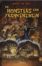 De monsters van Frankenzwein - Marc de Bel