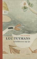 Luc Tuymans - Paul de Moor (ISBN 9789055448548)