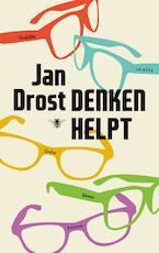 Denken helpt - Jan Drost (ISBN 9789023493358)