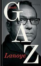 GAZ - Tom Lanoye (ISBN 9789044629163)
