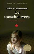 De toeschouwers - Hilde Vandermeeren (ISBN 9789021455945)