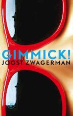 Gimmick - Joost Zwagerman (ISBN 9789029572590)