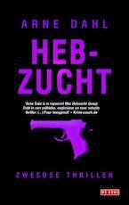 Hebzucht - Arne Dahl (ISBN 9789044524321)