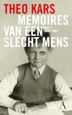 Memoires van een slecht mens / 1 - Theo Kars (ISBN 9789025367480)