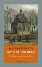 Stad op een berg - James Kennedy (ISBN 9789023903420)