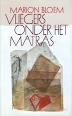 Vliegers onder het matras - Marion Bloem (ISBN 9789029580533)