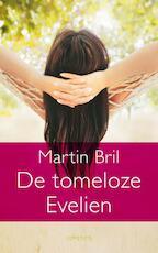 De tomeloze Evelien - Martin Bril (ISBN 9789044618846)