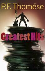 Greatest Hits - P.F. Thomése (ISBN 9789025433406)