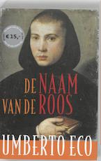 De naam van de roos - Umberto Eco (ISBN 9789044616569)