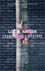 Examens in empathie - Leslie Jamison (ISBN 9789048824298)
