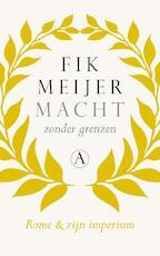 Macht zonder grenzen - Fik Meijer (ISBN 9789025307363)