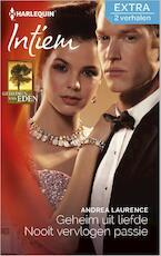 Geheim uit liefde; Nooit vervlogen passie - Andrea Laurence (ISBN 9789402511437)