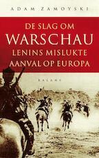 De slag om Warschau - Adam Zamoyski (ISBN 9789460030208)