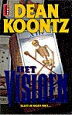 Het visioen - Dean Ray Koontz, Bert Coltof (ISBN 9789024519361)