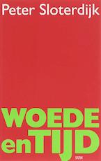 Woede en tijd - Peter Sloterdijk (ISBN 9789085064169)