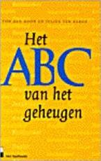 Het ABC van het geheugen - Ton den Boon, Julius ten Berge (ISBN 9789025497750)