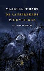 De aansprekers & De vlieger - Maarten 't Hart (ISBN 9789029571357)