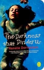 The darkness that divides us - Renate Dorrestein