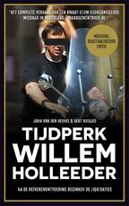 Tijdperk Willem Holleeder - John van den Heuvel, Bert Huisjes (ISBN 9789048826285)