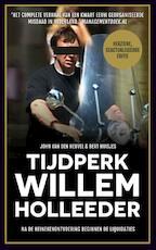 Tijdperk Willem Holleeder - John van den Heuvel (ISBN 9789048826292)