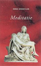 Meditatie - Mieke Mosmuller (ISBN 9789075240115)