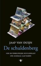 De schuldenberg - Jaap van Duijn (ISBN 9789023467076)