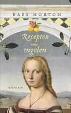 Recepten voor engelen - B. Horton (ISBN 9789032511470)