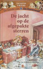 De jacht op de afgepakte sterren - Jacques Vriens (ISBN 9789000300136)