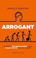 Arrogant - Ronald Meester (ISBN 9789025903466)