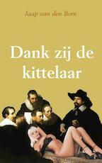 Dank zij de kittelaar - Jaap van den Born (ISBN 9789462549005)