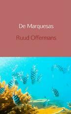 De Marquesas - Ruud Offermans (ISBN 9789462548268)