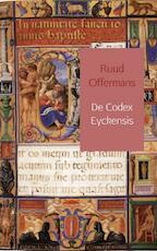 De Codex Eyckensis - Ruud Offermans (ISBN 9789462547803)