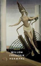 2 Romans Ik heb altijd gelijk; de God denkbaar Denkbaar de God; Drie melodrama's - Willem Frederik Hermans